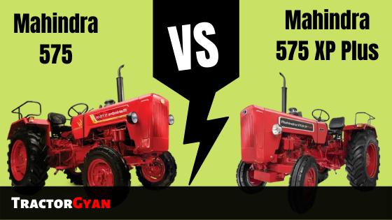 https://images.tractorgyan.com/uploads/1574766149-Mahindra-575-vs-Mahindra-575-xp-plus-tractorgyan.png