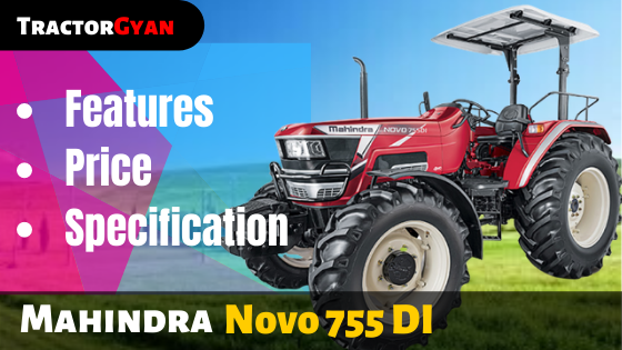 https://images.tractorgyan.com/uploads/1575020506-Mahindra-Novo-755-Di-tractor-tractorgyan.png