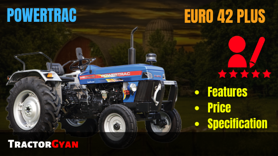 https://images.tractorgyan.com/uploads/1575032427-Powertrac-Euro-42-plus-Tractor-Review-tractorgyan.png
