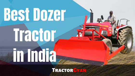 https://images.tractorgyan.com/uploads/1575621553-Best-dozer-tractor-in-india-tractorgyan.png