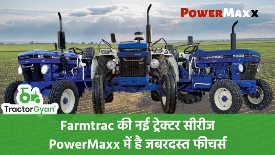 https://images.tractorgyan.com/uploads/1583140362-Farmtrac-Powermaxx-series-tractorgyan.png