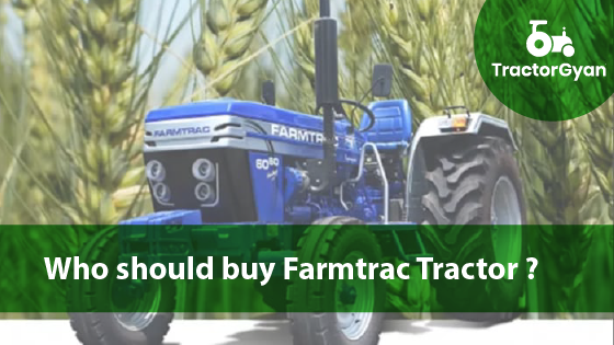 https://images.tractorgyan.com/uploads/1594712412-who-should-buy-farmtrac-tractor.png