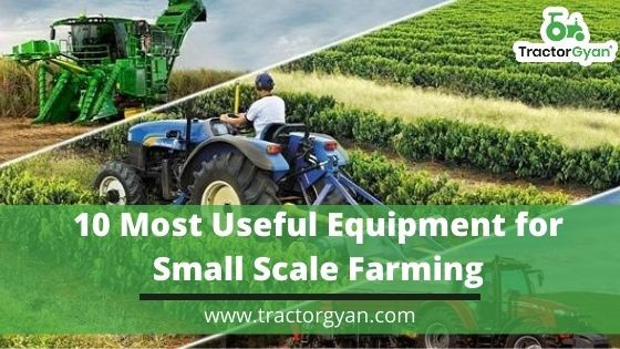 Useful Equipment for Small Scale Farming