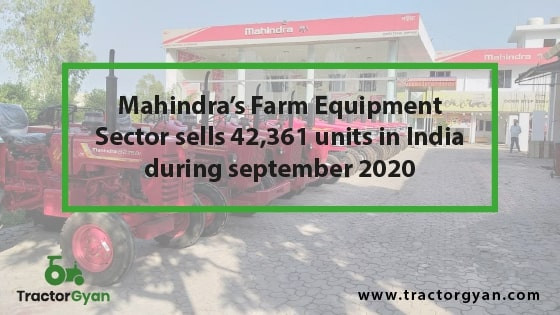 https://images.tractorgyan.com/uploads/1601548290-Mahindra-Sells-42361-Units-in-India-during-September.jpg