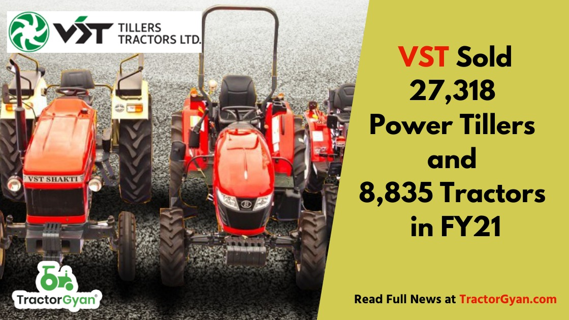 Vst Sold 27,318 Power Tillers And 8,835 Tractors In Fy21