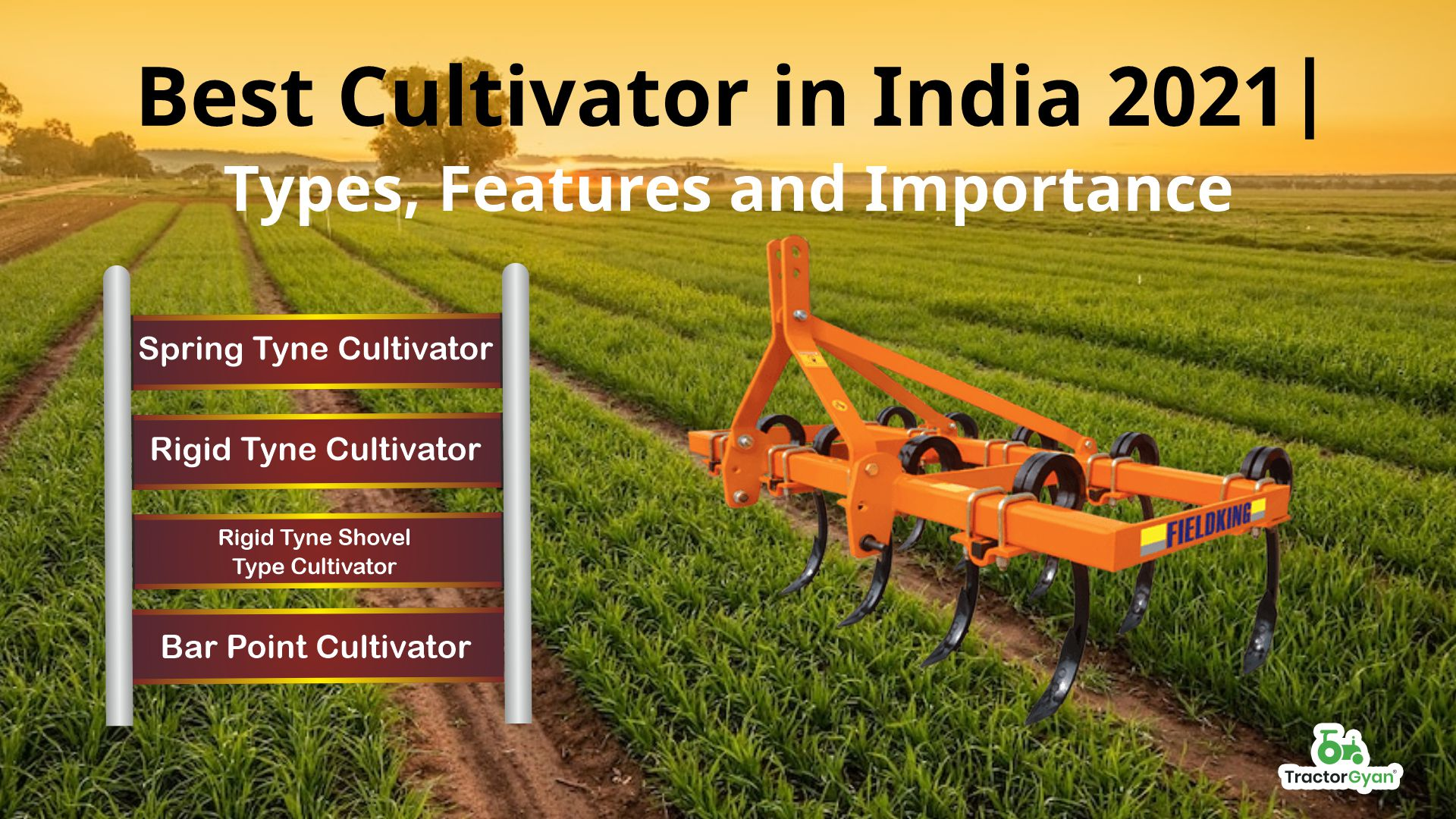Best Cultivator in India 2021| Types, Features and Importance