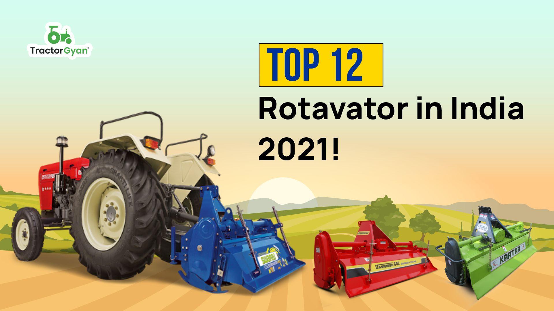 Top 12 Rotavator in India 2021!