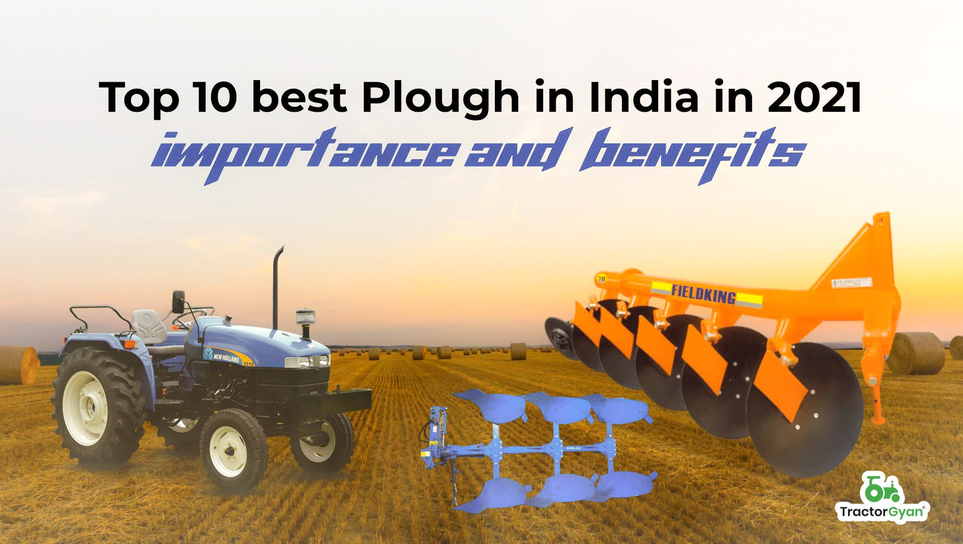 Top 10 best Plough in India in 2021   Importance and benefits