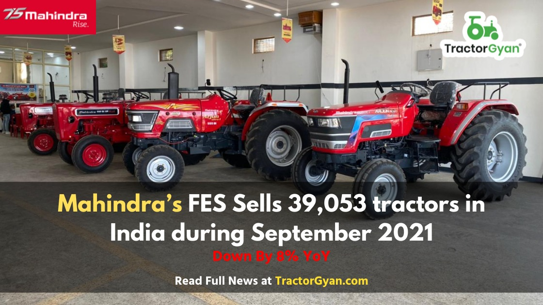 Mahindra's FES Sells 39,053 tractors in India during September 2021