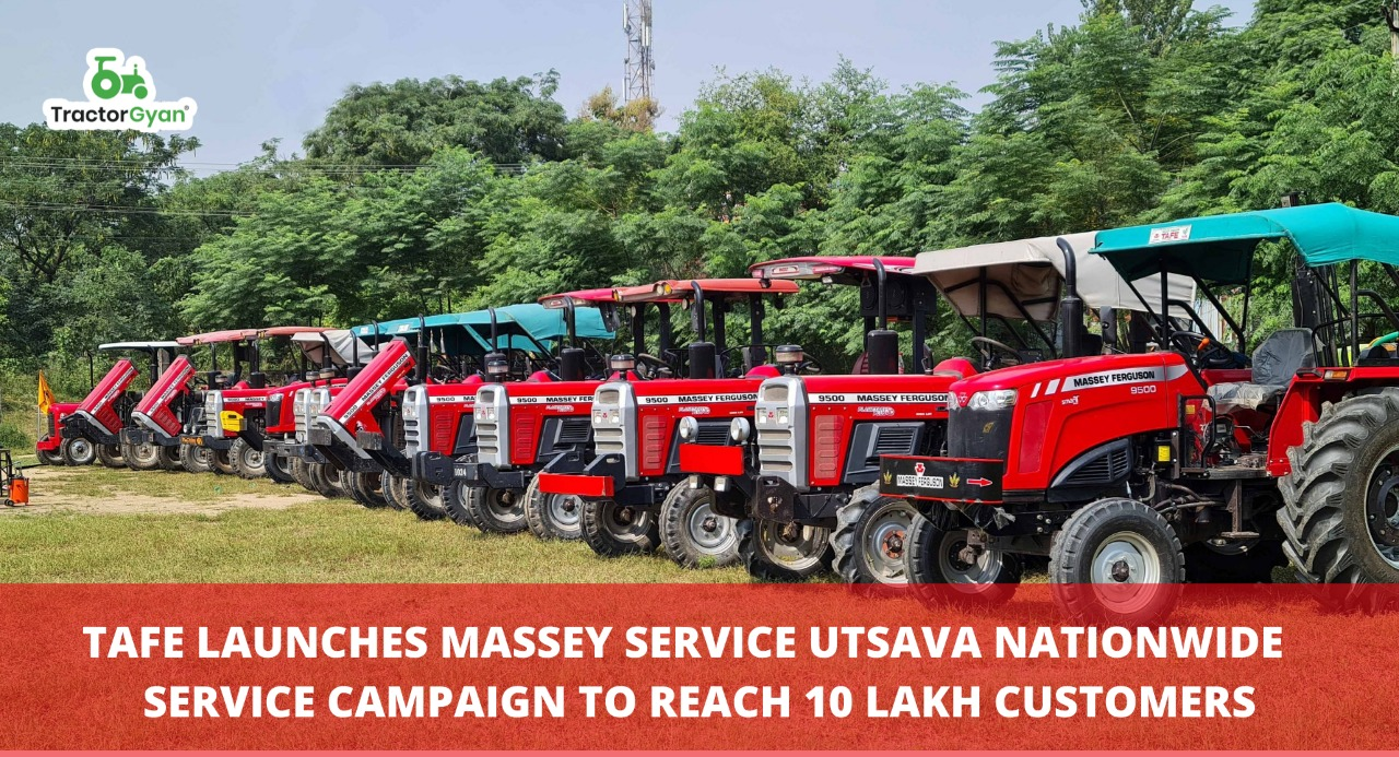 TAFE launches Massey Service Utsava nationwide service campaign to reach 10 Lakh customers 2021